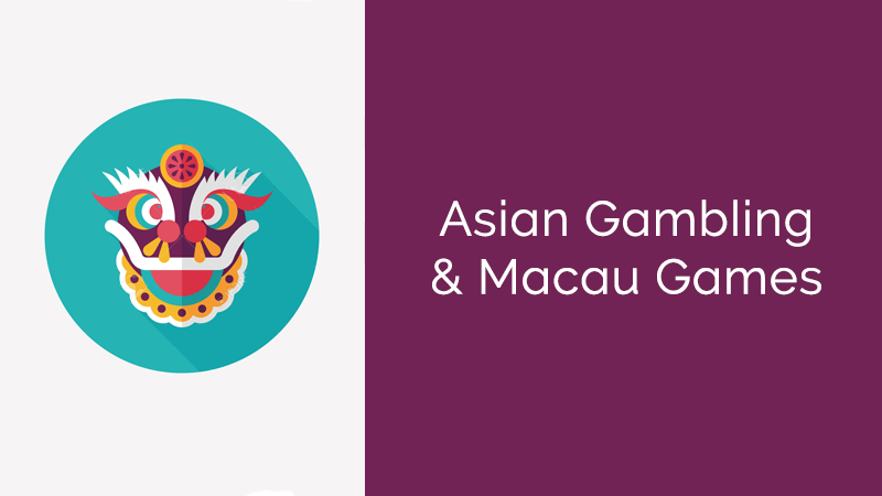 Asian gamling macau casino games for affiliates
